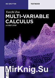Multi-Variable Calculus: A First Step