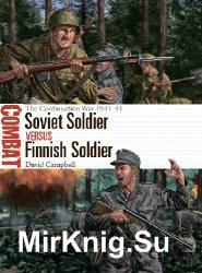 Soviet Soldier vs Finnish Soldier: The Continuation War 1941-44 (Osprey Combat 49)