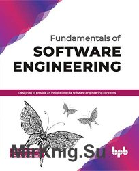 Fundamentals of Software Engineering: Designed to provide an insight into the software engineering concepts