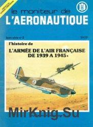 L'Histoire de L'Armee de L'Air Francaise de 1939-1945 (Le Moniteur de L'Aeronautique Hors Serie №2)