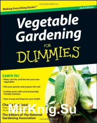 Vegetable Gardening For Dummies,2nd Edition