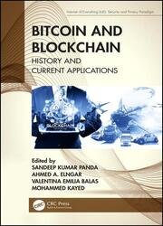 Bitcoin and Blockchain: History and Current Applications (Internet of Everything (IoE))