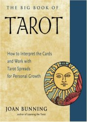Big Book of Tarot: How to Interpret the Cards and Work with Tarot Spreads for Personal Growth