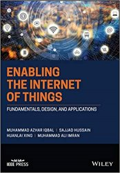Enabling the Internet of Things: Fundamentals, Design and Applications
