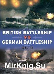 British Battleship vs German Battleship: 1941-43 (Osprey Duel 107)