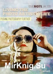 Living the Photo Artistic Life Issue 71 2021