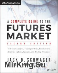 A Complete Guide to the Futures Market, Second Edition