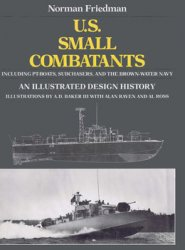 U.S. Small Combatants An Illustrated Design History