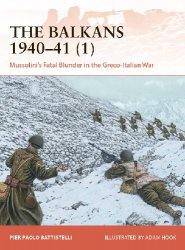 The Balkans 1940-41 (1) (Osprey Campaign 358)