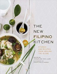 The New Filipino Kitchen: Stories and Recipes from around the Globe