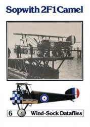 Sopwith 2F1 Camel (Windsock Datafiles 6)