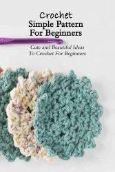 Crochet Simple Pattern For Beginners