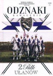 2 Pulk Ulanow Grochowskich (Wielka Ksiega Kawalerii Polskiej 1918-1939. Odznaki Kawalerii Tom 21)