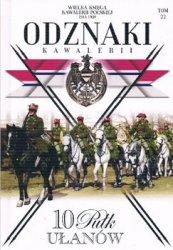 10 Pulk Ulanow Litewskich (Wielka Ksiega Kawalerii Polskiej 1918-1939. Odznaki Kawalerii Tom 22)