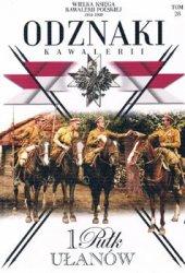1 Pulk Ulanow Krechowieckich (Wielka Ksiega Kawalerii Polskiej 1918-1939. Odznaki Kawalerii Tom 28)