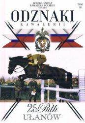 25 Pulk Ulanow Wielkopolskich (Wielka Ksiega Kawalerii Polskiej 1918-1939. Odznaki Kawalerii Tom 30)