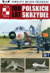 Su-7 (Samoloty Wojska Polskiego № 19)