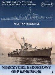 Niszczyciel eskortowy ORP Krakowiak (Polskie okrety wojenne w Wielkiej Brytanii 1939-1945. Tom XI)