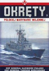 ORP General Kazimierz Pulaski, ORP General Tadeusz Kosciuszko (Okrety Polskiej Marynarki Wojennej № 3)
