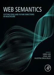 Web Semantics: Cutting Edge and Future Directions in Healthcare