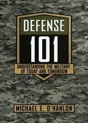 Defense 101: Understanding the Military of Today and Tomorrow