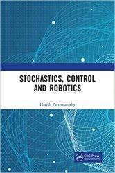 Stochastics, Control and Robotics