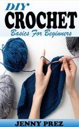 Diy Crochet Basics For Beginners
