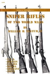 Sniper Rifles of Two World Wars (Historical Arms Series №8)