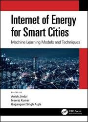 Internet of Energy for Smart Cities: Machine Learning Models and Techniques