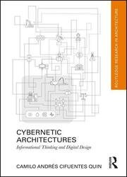 Cybernetic Architectures: Informational Thinking and Digital Design