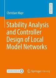 Stability Analysis and Controller Design of Local Model Networks