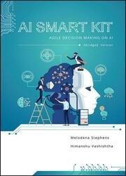 AI Smart Kit: Agile Decision-Making on AI