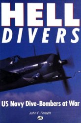 Hell Divers: US Navy Dive-Bombers at War