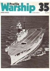 HMS Eagle (Warship Profile 35)