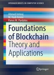 Foundations of Blockchain: Theory and Applications (SpringerBriefs in Computer Science)