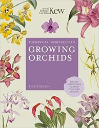The Kew Gardener's Guide to Growing Orchids: The Art and Science to Grow Your Own Orchids