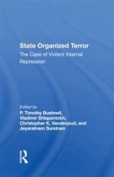 State Organized Terror: The Case of Violent Internal Repression