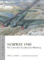 Norway 1940: The Luftwaffe's Scandinavian Blitzkrieg (Osprey Air Campaign 22)