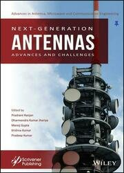 Next-Generation Antennas: Advances and Challenges