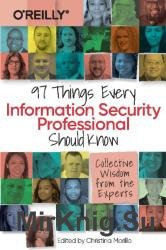 97 Things Every Information Security Professional Should Know: Collective Wisdom from the Experts (Final)