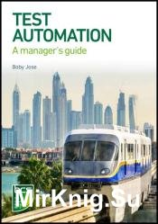 Test Automation: A manager's guide