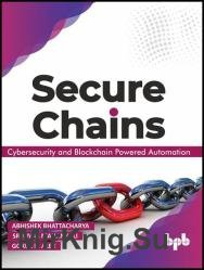 Secure Chains: Cybersecurity and Blockchain-powered Automation