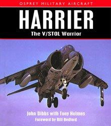 "Osprey - Military Aircraft - ""Harrier"": The V/STOL Warrior"