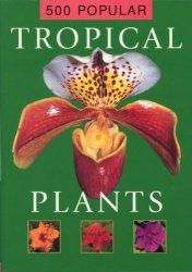 500 Popular Tropical Plants