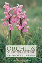 Orchids of Britain and Ireland: A Field and Site Guide, Second еdition