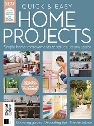 Quick & Easy Home Projects – First Edition 2021