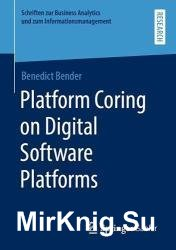 Platform Coring on Digital Software Platforms