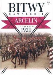 Arcelin 17 sierpnia 1920 (Bitwy Kawalerii Tom 1)