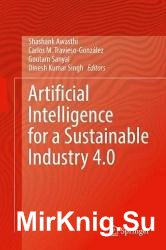 Artificial Intelligence for a Sustainable Industry 4.0