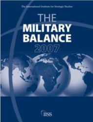 The Military Balance 2007